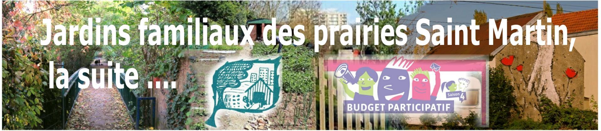 Jardins familiaux des prairies Saint Martin, la suite ....