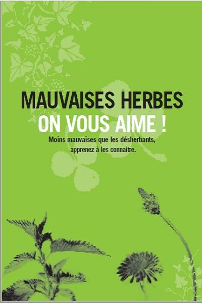 Mce mauvaises herbes on vous aime